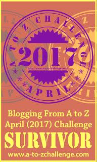 A to Z Blog Challenge Survivor - 2017