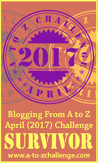 A to Z Blog Challenge Survivor - 2017