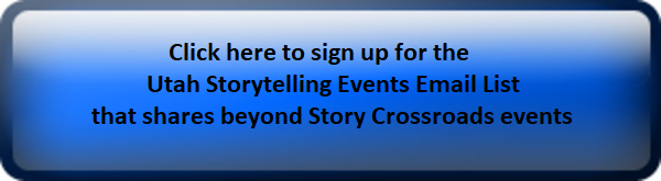 Blue Button with click here to sign up for Utah Storytelling Events Email List